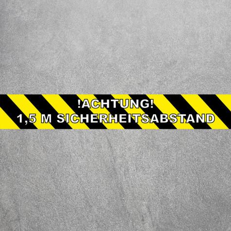 Bodenaufkleber als Corona Schutz mit Text Achtung 1,5 m Sicherheitsabstand